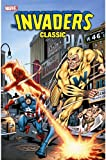 Invaders Classic, Roy Thomas, Don Glut, Alan Kupperberg, Dave Hoover, 0785145516