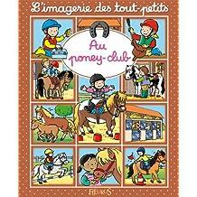 Au poney-club (L'imagerie des tout-petits) (French Edition)