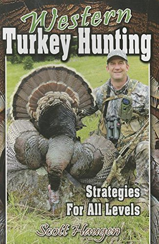 Download Western Turkey Hunting: Strategies for All Levels pdf epub