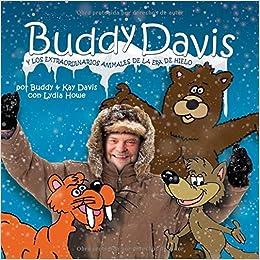 Buddy Davis Cool Critters of the Ice Age (Spanish) (Spanish Edition) (Spanish) Hardcover – January 1, 2016