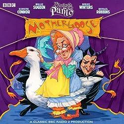 Mother Goose (Vintage BBC Radio Panto)