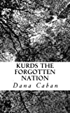 img - for Kurds The Forgotten Nation book / textbook / text book