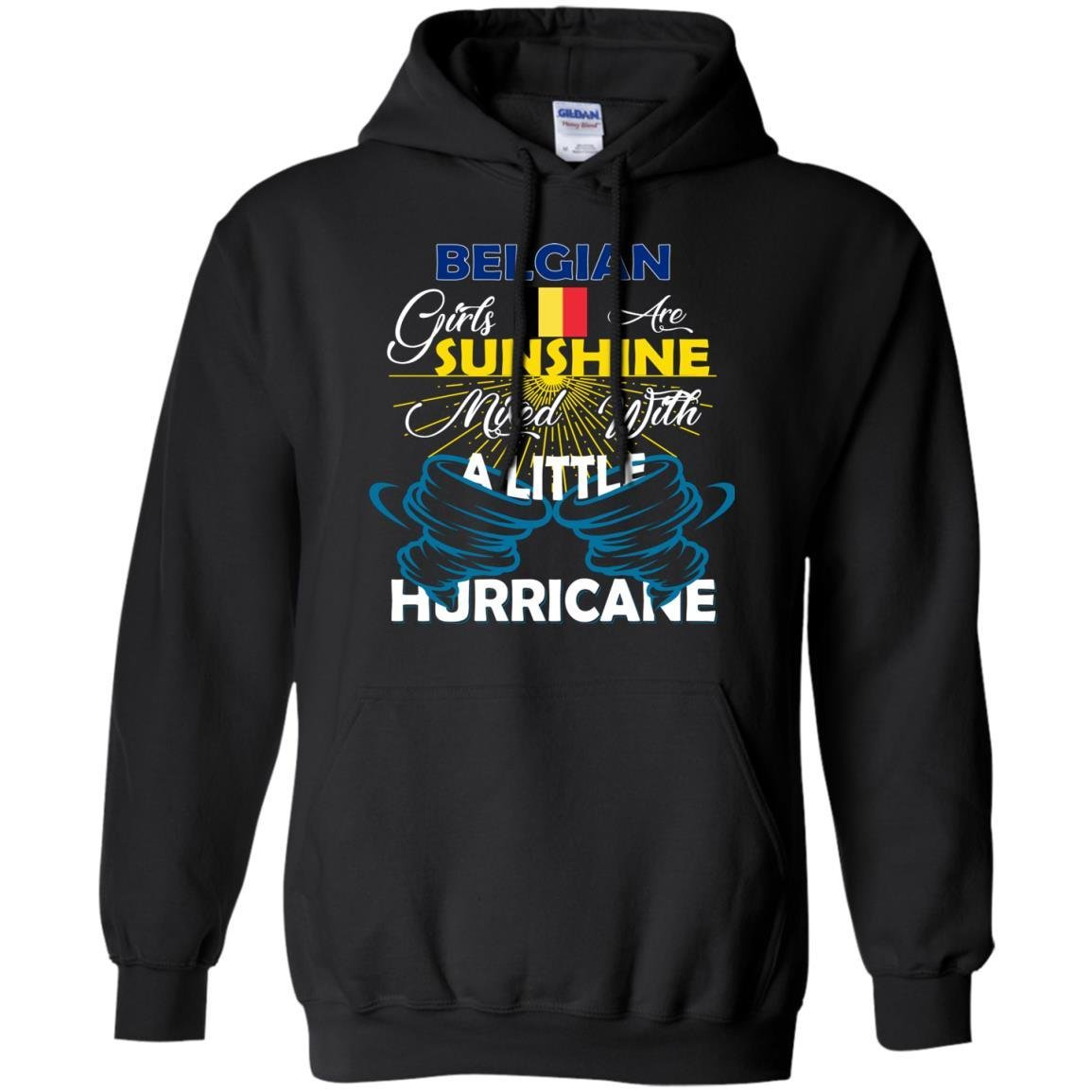 FavoryStore Belgian Girls Are Sunshine Mixed With a Little Hurricane Shirt Hoodie