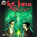 Sgt. Janus Returns Audiobook by Jim Beard Narrated by Joe Formichella