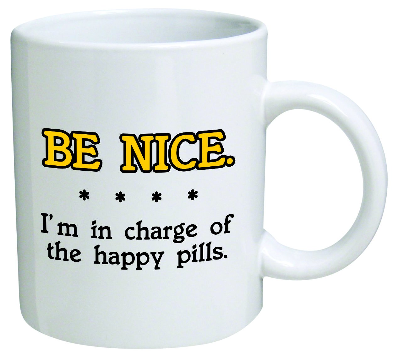 Worlds best doctor coffee mugs - I Am In Charge Of The Happy Pills Doctor Nurse 11 Oz Coffee Mug Funny Inspirational And Sarcasm By A Mug To Keep Tm Kitchen Dining