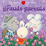 Mes grands-parents