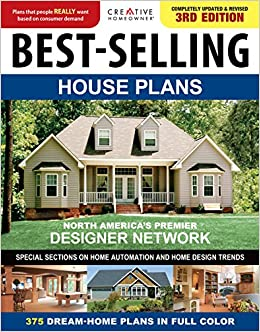 Best Selling House Plans, Completely Updated U0026 Revised 3rd Edition  (Creative Homeowner) 375 Dream Home Plans In Full Color; Special Sections  On Home ...