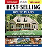 Best-Selling House Plans, Completely Updated & Revised 3rd Edition (Creative Homeowner) 375 Dream-Home Plans in Full Color; Special Sections on Home Automation, Home Design Trends, Curb Appeal, & More