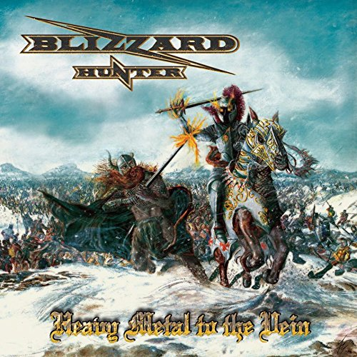 Blizzard Hunter: Heavy Metal To The Vein (Audio CD)