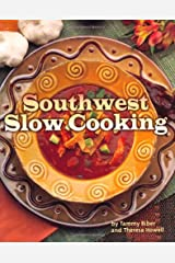 Southwest Slow Cooking Paperback
