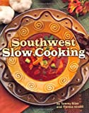 img - for Southwest Slow Cooking book / textbook / text book