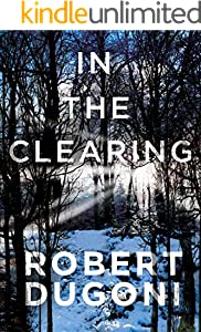 In the Clearing (The Tracy Crosswhite Series Book 3)