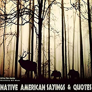 Native American Sayings & Quotes Audiobook