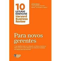 Para novos gerentes (10 leituras essenciais - HBR)