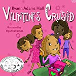 Valentine's Crushed | Ryann Adams Hall