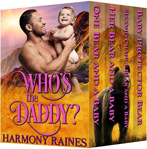 Whos Daddy Complete Harmony Raines ebook