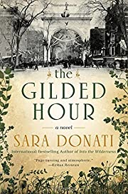 The Gilded Hour by Sara Donati (2015-09-01)…