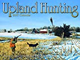 img - for Upland Hunting 2017 Calendar book / textbook / text book