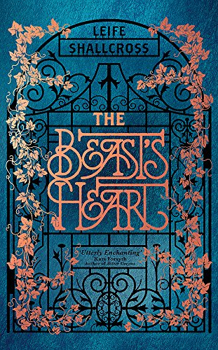 Beast Heart (The Beast's Heart: The breathtakingly magical, brand new take on a tale as old as time)