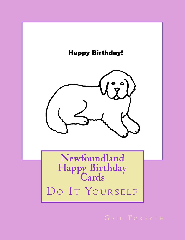 Newfoundland Happy Birthday Cards: Do It Yourself pdf