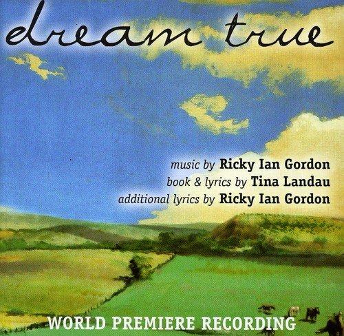 Dream True (world premiere recording)