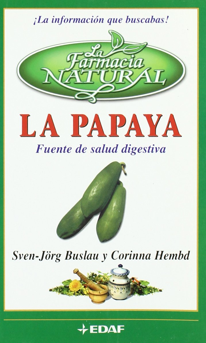 Papaya fuente de salud digestiva, la - la farmacia natural: Amazon ...