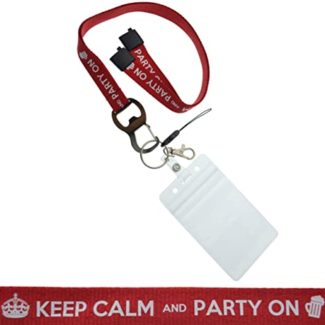 Amazon.com: Keep Calm And Party On Lanyard con abrebotellas ...