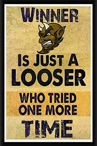 Green Panda®- Winner is just a Looser Wall Poster Quotes & Motivation Frame  Poster Multicolour Digital Printing Framed Poster (8x12 inch): Amazon.in:  Home & Kitchen