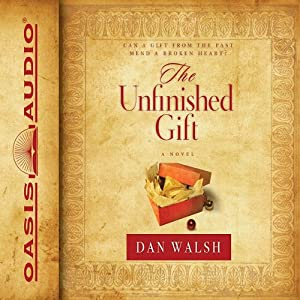 The Unfinished Gift Audiobook