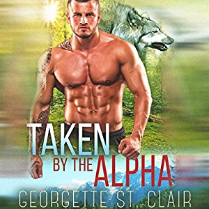 Taken by the Alpha Audiobook