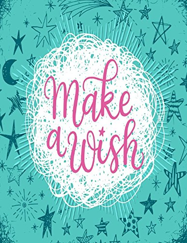 Make A Wish: Journal Unlined Large pdf epub