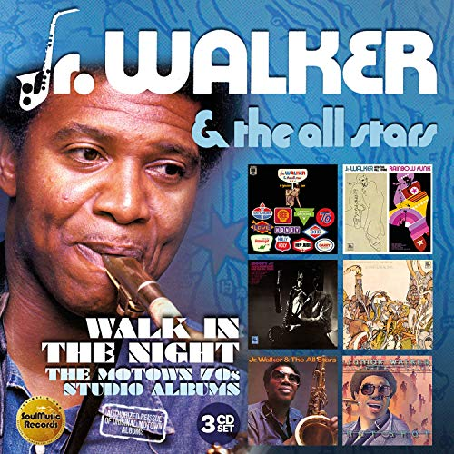 Walk In The Night: Motown 70s Studio Albums (Jr Walker & The All Stars Greatest Hits)