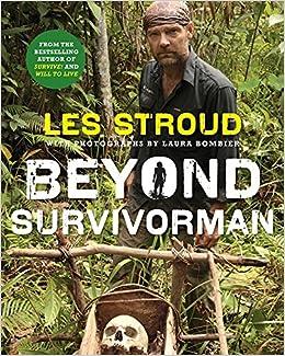 Les Stroud bounces back to wildman mode for fresh season of Survivorman
