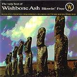 Blowin Free' - The Very Best of Wishbone Ash by Wishbone Ash