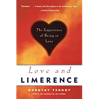 Love and Limerence: The Experience of Being in Love, 2nd Edition