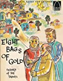 Eight Bags of Gold, Janice Kramer and Mathews, 0570060036