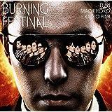 BURNING FESTIVAL (初回限定盤)<CD+BD>