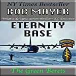 Eternity Base | Bob Mayer