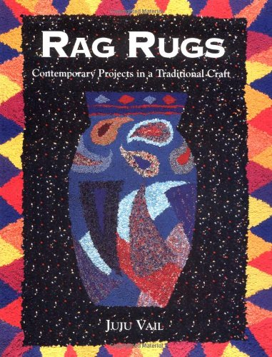 Rag Rugs: Contemporary Projects in a Traditional (Hooked Rag Rugs)