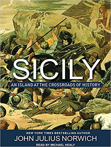 Sicily An Island at the Crossroads of History