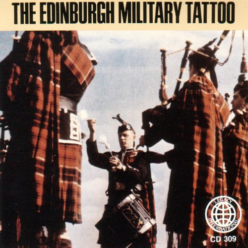 The Edinburgh Military Tattoo: Bagpipe Marches Of ()