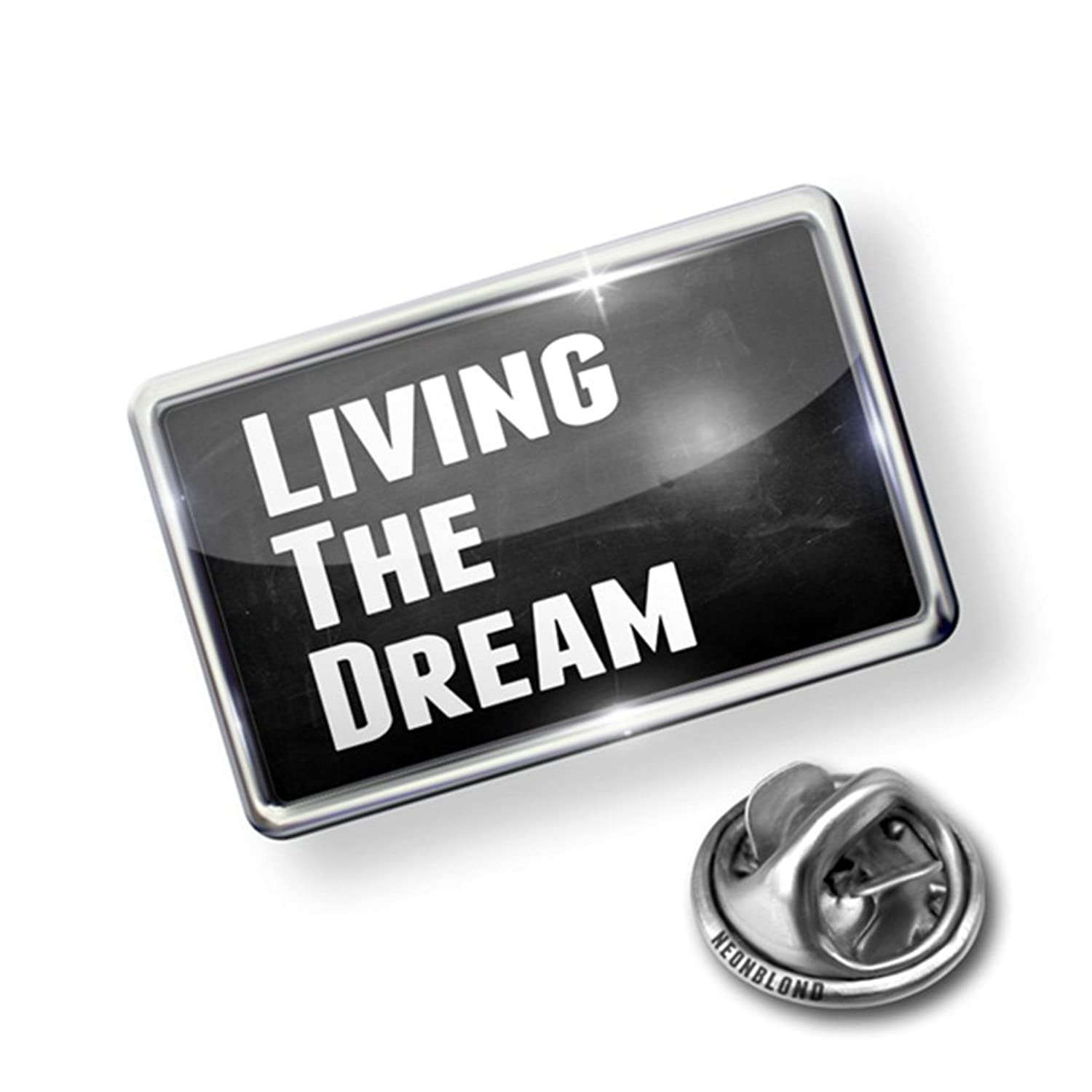 Pin Living the Dream - Lapel Badge - NEONBLOND
