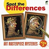 Spot the Differences Book 3: Art Masterpiece Mysteries (Dover Children s Activity Books)