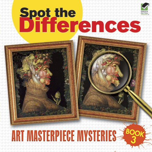 Spot the Differences Book 3: Art Masterpiece Mysteries (Dover Children's Activity Books)