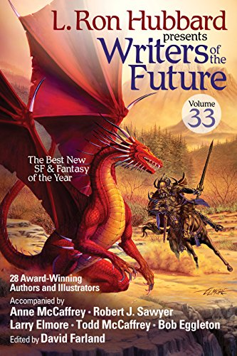 Writers of the Future Vol 33, #1 Bestselling Sci-Fi & Fantasy Short Stories of the Year