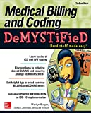 Completely updated to reflect the massive changes to healthcare law! Medical Billing and Coding Demystified clearly explains the practices used by medical offices, hospitals, and healthcare facilities to encode medical services in order to receive pa...