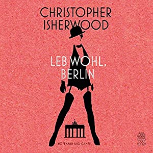 Leb wohl, Berlin Audiobook