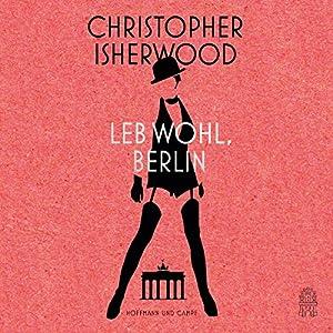 Leb wohl, Berlin Hörbuch