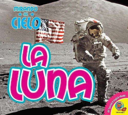 Read Online La Luna / The Moon (Av2 Let's Read! Looking at the Sky) (Spanish Edition) pdf epub