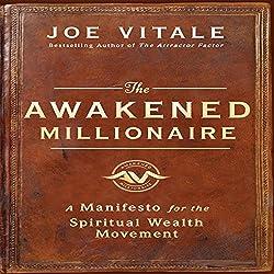 The Awakened Millionaire Manifesto